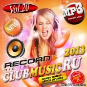 Радио Record. Club Music Ru #20 (2013)
