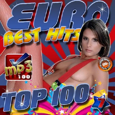 Euro Best Hits №7 Top 100 (2016)