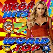 Альбом Mega Hits World Top №8 (2016)